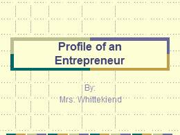 Entrepreneur Profile PPT
