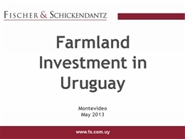 URUGUAY_PRESENTATION_ON_FARMLAND_MAY_2013.pptx
