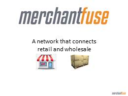 Merchantfuse Intro