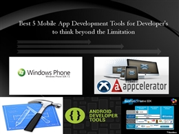 Best 5 Mobile App Development Tools in 2013 for Mobile Application Developers