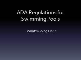 2012 ADA Presentation - Swimming Pools