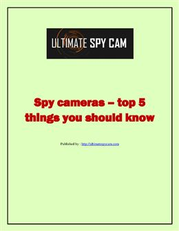 Spy cameras  top 5 things you should know.pdf