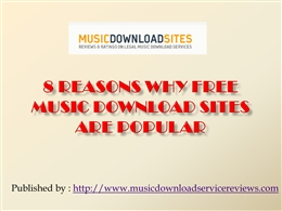 8 reasons why free music download sites are.pptx
