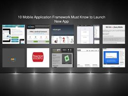10 Mobile Application Framework Must Know to Launch New App