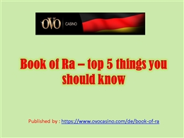 Book of Ra _ top 5 things you.pptx